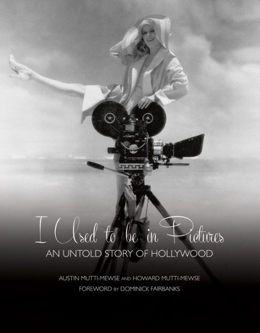 """I Used to be in Pictures: An Untold Story of Hollywood"" by Austin Mutti-Mewse and Howard Mutti-Mewse with a foreword by Dominick Fairbanks. Austin and Howard curated the show Worth Exposing Hollywood, showcasing the work of Hollywood's first paparazzi photographer Frank Worth, in London and LA, and a book followed."