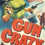 Gun Crazy poster narrow