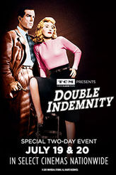 Double Indemnity July 19-20